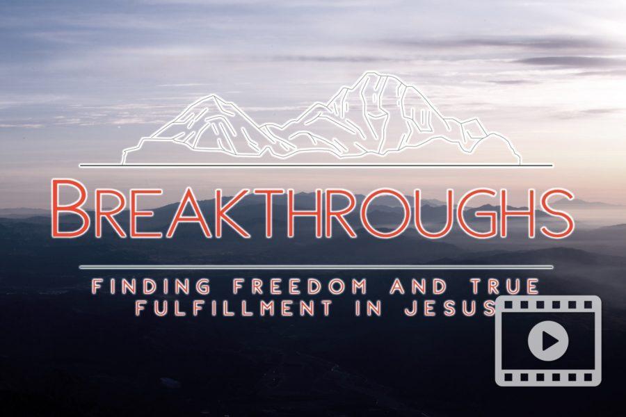 Breakthroughs