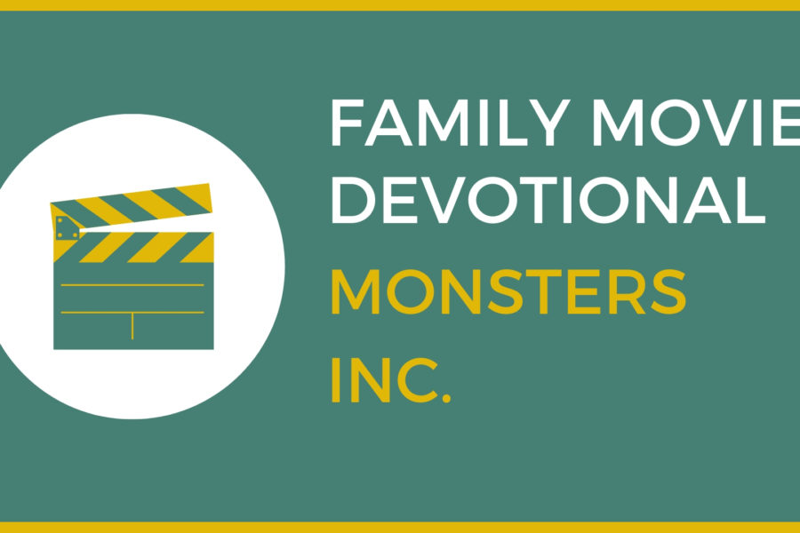 Monsters Inc: Family Devo