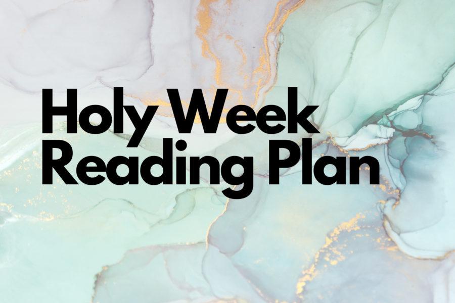 Holy Week Reading Plan