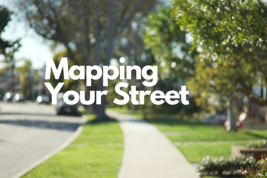 Mapping Your Street