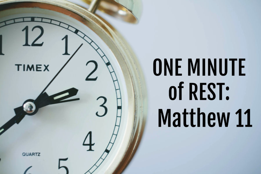 One Minute of Rest: Matthew 11